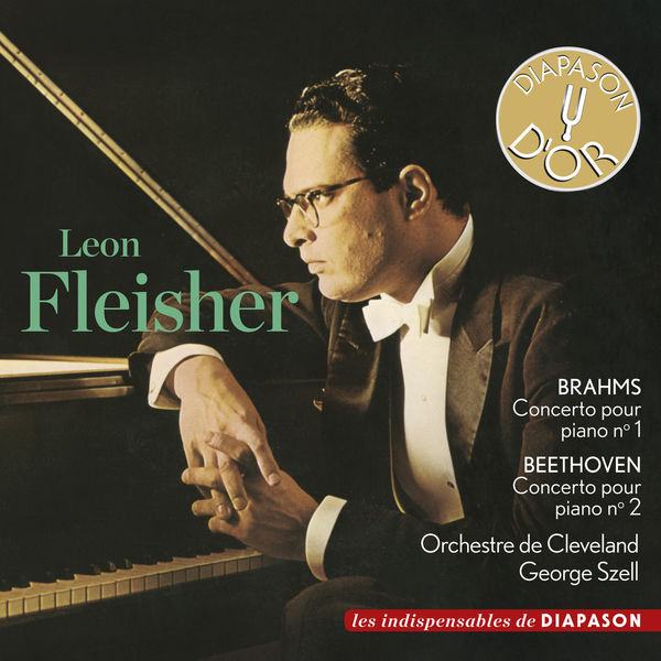 Leon Fleisher: Brahms Piano Concerto No. 1 and Beethoven Piano concerto No. 2 Cleveland Orchestra George Szell
