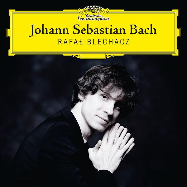 Johann Sebastian Bach - Rafal Blechacz - Deutsche Grammophon 2017 24/96