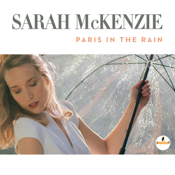 Sarah McKenzie Paris In The Rain Impulse 2017 (24/96)