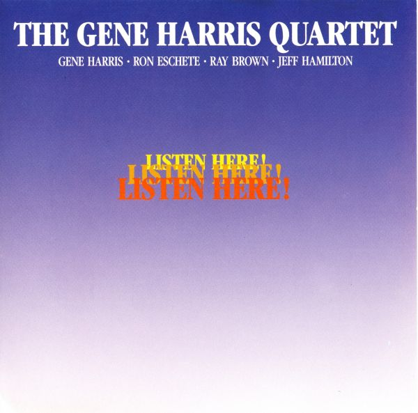The Gene Harris Quartet Listen Here Concord SACD Ron Eschete Ray Brown Jeff Hamilton
