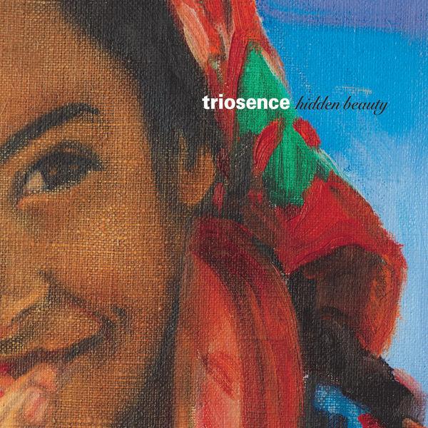 Triosence: Hidden Beauty (24/96) Okeh 2017