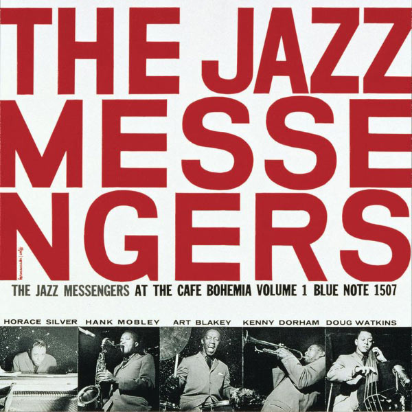 The Jazz Messengers At The Café Bohemia Vol. 1