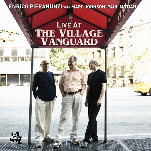 Enrico Pieranunzi with Marc Johnson Paul Motian Live At The Village Vanguard