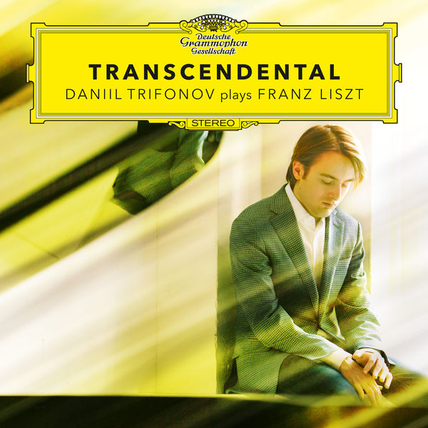 Liszt: Transcendental: Daniel Trifonov Deutsche Grammophon