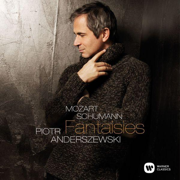 Mozart/Schumann.: Fantaisies - Piotr Anderszewski Warner