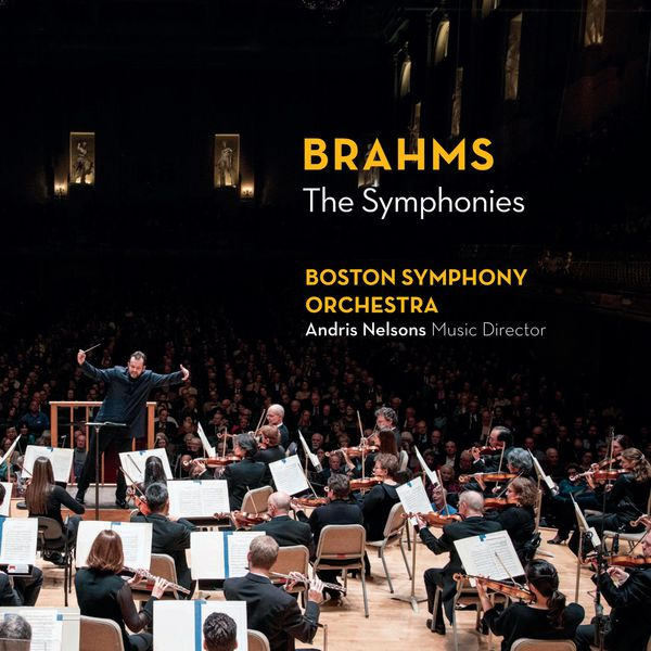 Brahms: The Symphonies - Andris Nelsons - Boston Symphony Orchestra 24/192