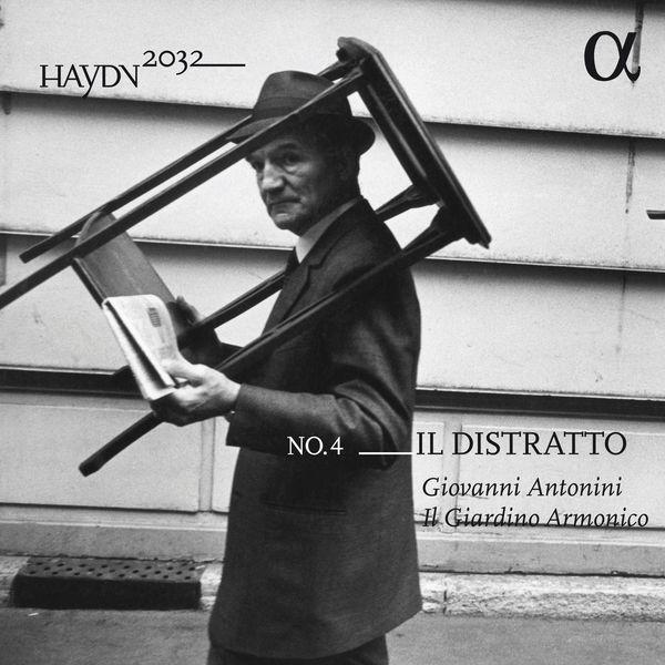 Haydn 2032 no. 4 Il Distratto Giovani Antonini Il Giardino Armonico