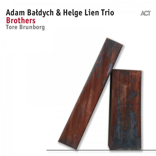 Adam Baldych Helge Lien Trio Brothers Tore Brunborg 24 88 ACT 2017