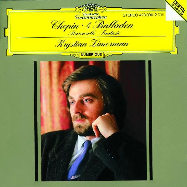 Chopin 4 Balladen Barcarolle Fantasie Krystian Zimerman Deutsche Grammophon 1988