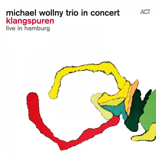 Michael Wollny Trio In Concert Klangspuren Live in Hamburg ACT 2016
