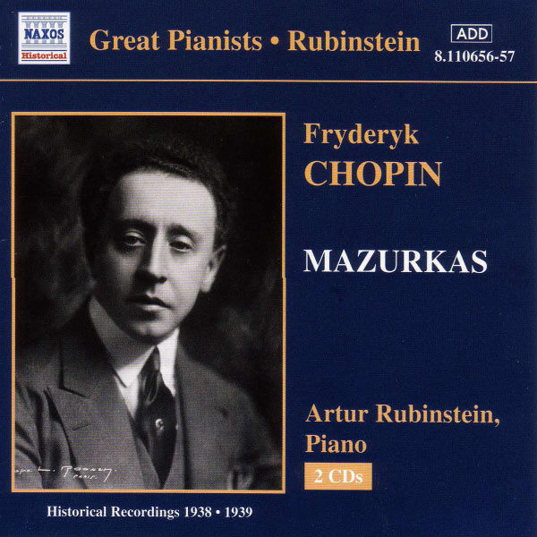 Great Pianists Rubinstein Frederic Chopin Mazurkas 1938-1939 Naxos
