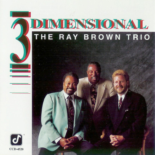 Ray Brown Trio 3 Dimensional Concord Jazz 1992