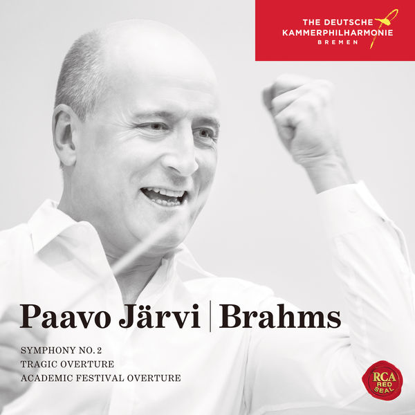 Brahms Symphony No. 2 Tragic Overture Academic Festival Overture Deutsche Kammerphilharmonie Bremen RCA 2017 SACD