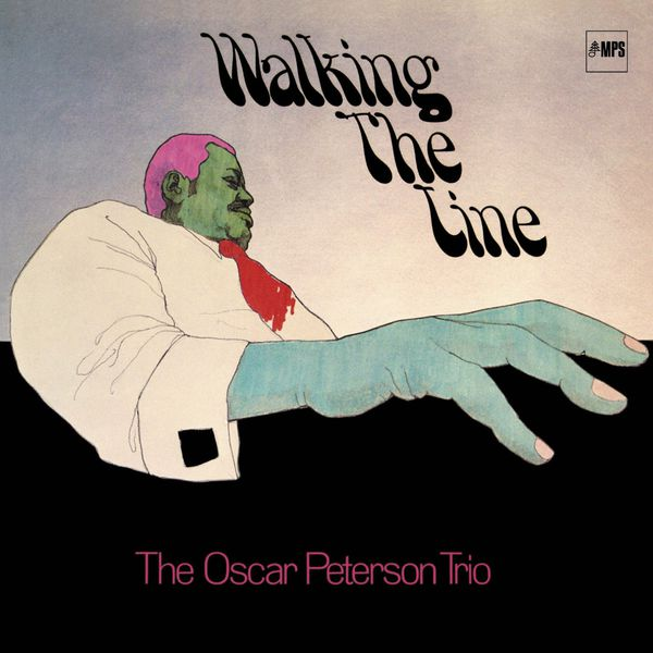 The Oscar Peterson Trio Walking The Line Anniversary Edition Remastered 24 88 MPS 1970
