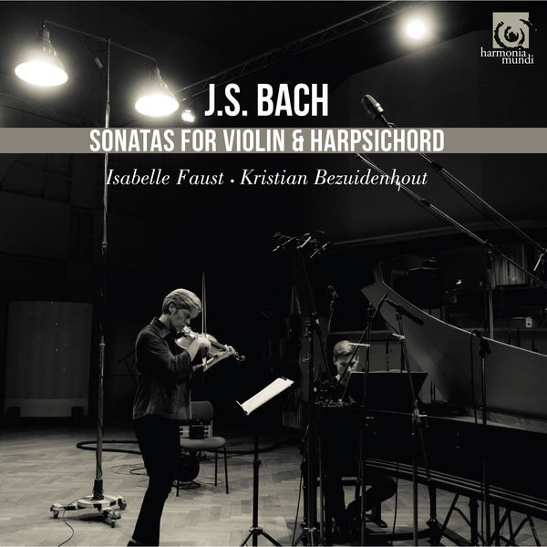 Bach Sonatas for Violin and Harpsichord Isabelle Faust - Kristian Bezuidenhout Harmonia Mundi 2017 24 96