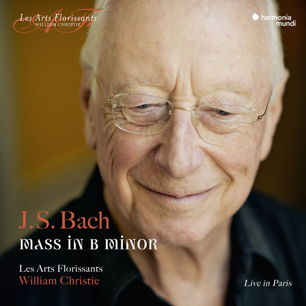 J.S. Bach Mass in B-minor William Christie Les Arts Florissants Live in Paris Harmonia Mundi 24/96