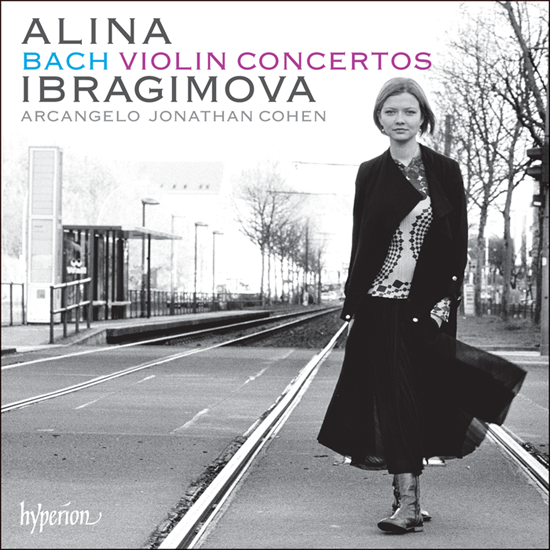 Alina Ibragimova Bach Violin Concertos Acrangelo Jonathan Cohen Hyperion Records 24 96