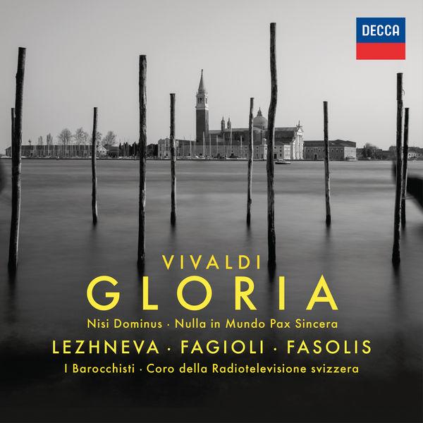 Vivaldi Gloria Julia Lezhneva Diego Fasolis I Barocchisti NIsi Dominus Nulla in Mundo Pax Sincera Decca 2018
