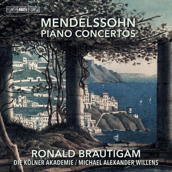 Mendelssohn Piano Concertos - Ronald Brautigam Die Kölner Akademie - Michael Alexander Willens BIS 2019 24/96