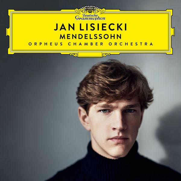 Jan Lisiecki Mendelssohn Orpheus Chamber Orchestra 24/96 Deutsche Grammophon 2019