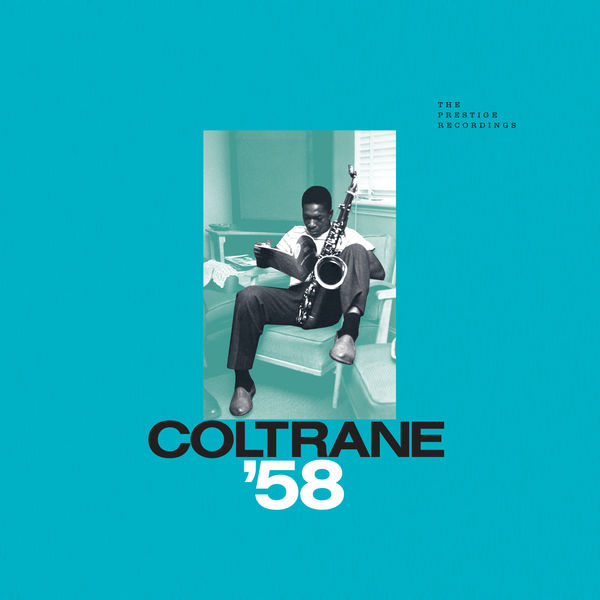 Coltrane '58 The Prestige Recordings 2019 remaster 24 96 192