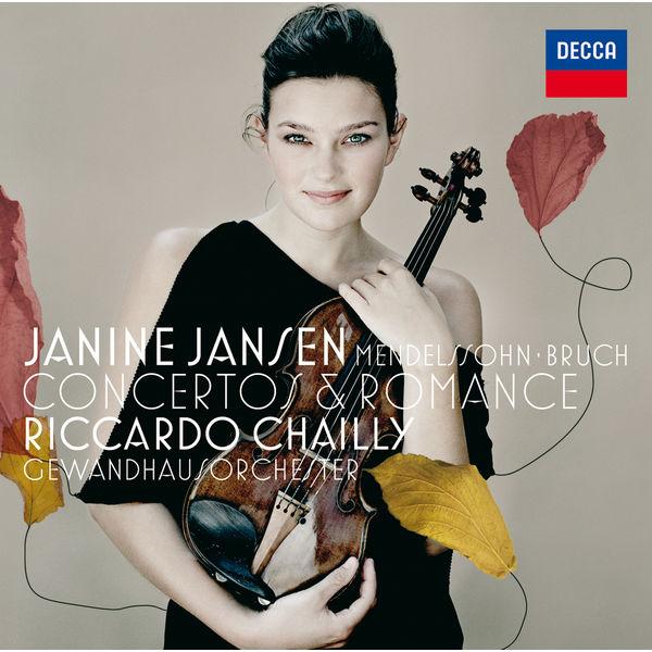 Janines Jansen Mendelssohn Bruch Concertos & Romance Riccardo Chailly Gewandhausorchester Decca 2006