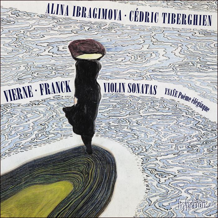 Vierne Franck Ysaye Violin Sonatas Alina Ibragimova Cedric Tiberghien Hyperion 24 96 2019