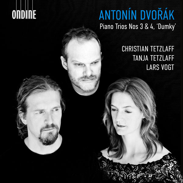 Antonin Dvorak Piano Trios No. 3 & 4 Dumky Christian Tetzlaff Tanja Tetzlaff, Lars Vogt Ondine 2019