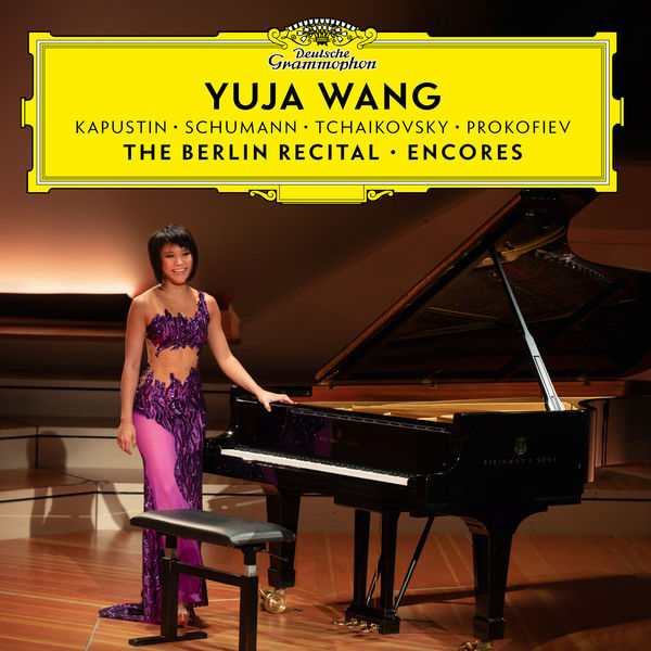 Yuya Wang The Berlin Recital Encores Deutsche Grammophon 2019 24 96