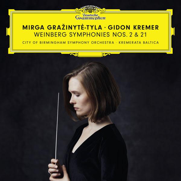 Mirga Grazinyte Tyla Gidon Kremer Weinberg Symphonies No. 2 & 21 City of Birmingham Symphony Orchestra Kremerata Baltica Deutsche Grammophon 2019