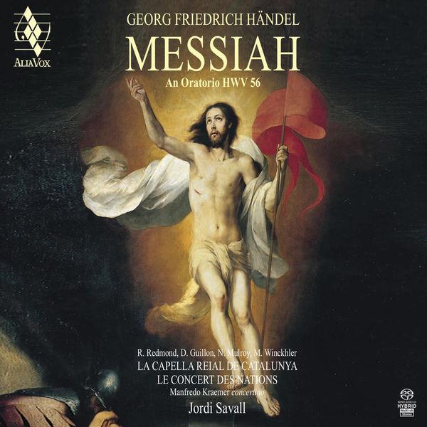 Georg Friedrich Händel Messiah An Oratorio HWV 56 La Capella Reial de Catalunya Jordi Savall Alia Vox 2019 DSD 24 88