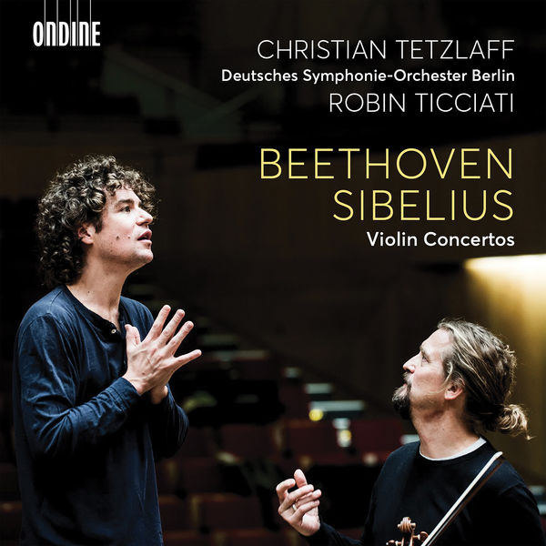 Beethoven / Sibelius Violin Concertos Christan Tetzlaff Deutsches Symphonie-Orchester Berlin - Robin Ticciati Odine 2020 24/96