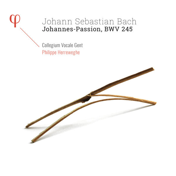 Johann Sebastian Bach: Johannes Passion Philippe Herreweghe Collegium Vocale Ghent Phi 2020 24/96