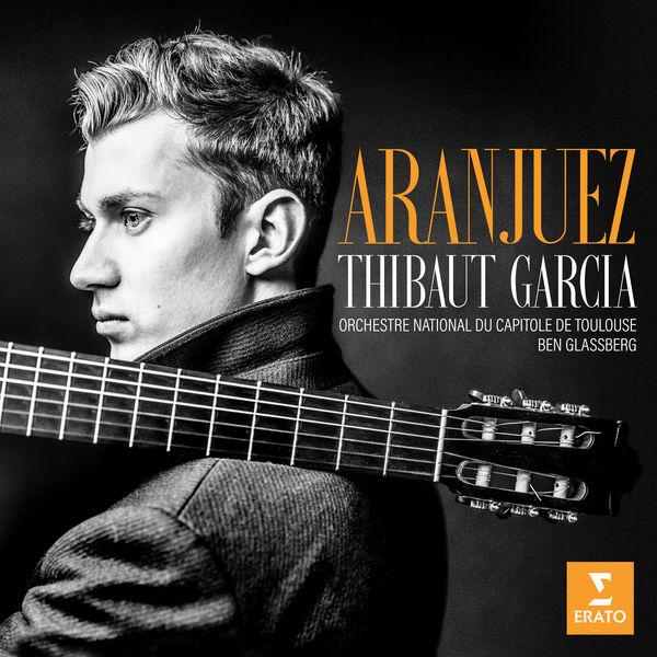 Thibaut Garcia Aranjuez Orchestre National du Capitole de Toulouse Ben Glassberg Erato Warner Classics 2020 24 96