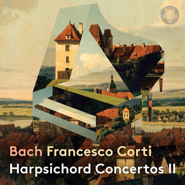 Bach: Francesco Corti Harpsichord Concertos II Il Pomo d'oro Pentatone 2021 24 192